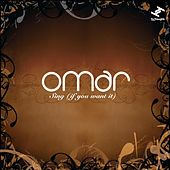 Sing (If You Want It) by Omar