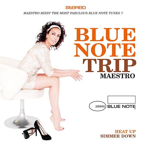 Blue Note Trip 9: Heat Up/Simmer Down by DJ Maestro by Various Artists