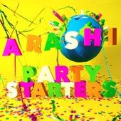 Party Starters by Arashi