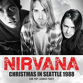 Christmas In Seattle 1988 van Nirvana