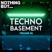 Nothing But... Techno Basement, Vol. 06 de Various Artists