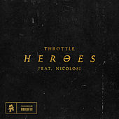Heroes by Throttle