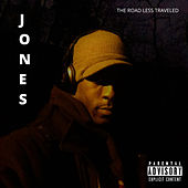The Road Less Traveled by JONES