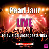 Television Broadcasts 1992 (Live) de Pearl Jam