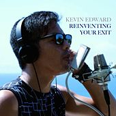 Reinventing Your Exit di Kevin Edward