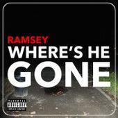 Where's He Gone? de Ramsey