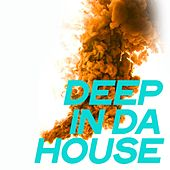 Deep in Da House (The Best House Music 2020) by Various Artists