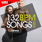 Best Of 132 Bpm Songs 2020 For Fitness & Workout (Unmixed Compilation for Fitness & Workout 132 Bpm / 32 Count) by Workout Music Tv