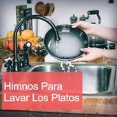 Himnos para Lavar Los Platos by Various Artists