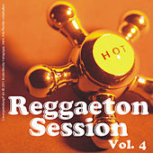 Reggaeton Session - Vol. 4 by Various Artists