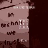 From Detroit to Berlin Pt. 16 de Various Artists