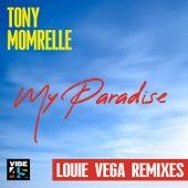 My Paradise (Louie Vega Remixes) de Tony Momrelle