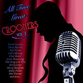 All Time Great Crooners Vol 2 by Various Artists