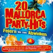 20 Mallorca Party-Hits - Feiern bis zum Abwinken Folge 1 - A de Various Artists