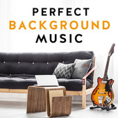 Perfect Background Music de Various Artists