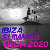 Ibiza Summer Tech 2020 (Tech House Music Ibiza 2020) di Various Artists