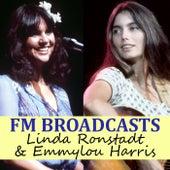 FM Broadcasts Linda Ronstadt & Emmylou Harris de Linda Ronstadt