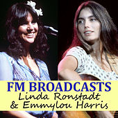FM Broadcasts Linda Ronstadt & Emmylou Harris by Linda Ronstadt