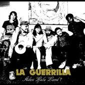 Adios Lala Land? by La Guerrilla
