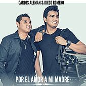 Por el Amor a Mi Madre (Cover) van Carlos Aleman