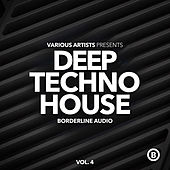 Deep Techno House, Vol. 4 by Various Artists