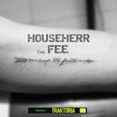 Keep The Faith von Househerr