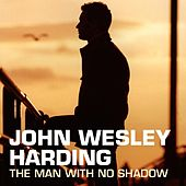 The Man With No Shadow (First Edition) de John Wesley Harding