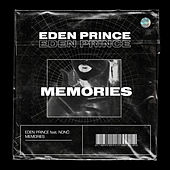 Memories by Eden Prince