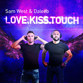 Love.Kiss.Touch by Sam West