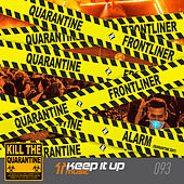 Alarm (Quarantine Edit) von Frontliner