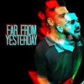 Far from Yesterday de Dissident