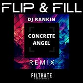 Concrete Angel (DJ Rankin Remix) de Flip And Fill