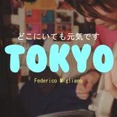Tokyo de Federico Migliano