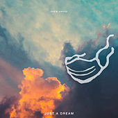 Just a Dream by Drew Angus