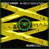 In Self-Isolation de Tony Krisp