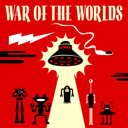 War Of The Worlds - Original 1938 Radio Broadcasts (2011 Remastered Version) by Orson Welles