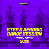 Step & Aerobic Dance Session 2020: 135 bpm/32 count von Super Fitness