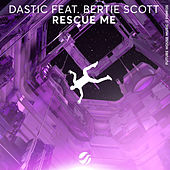 Rescue Me by Dastic