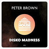 Disko Madness de Peter Brown
