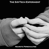 Neurotic Personalities by The SAI-Tech Experiment