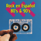 Rock en Español 80's & 90's de Various Artists