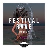 Festival Rave 2k19/2 di Various Artists