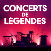 Concerts de legendes de Various Artists