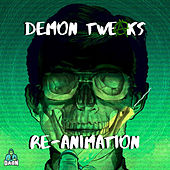 Re-Animation von Demon Tweaks