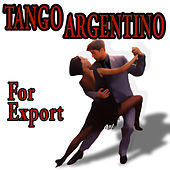 Tangos For Export by Various Artists
