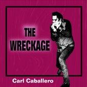 The Wreckage de Carl Caballero