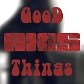 Good Things (feat. Maryliss, Altheya & Andrada Cretu) van Axis