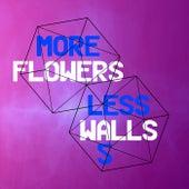 More Flowers, Less Walls! 5 de Various Artists