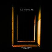Just Techno #6 de Techno Parade