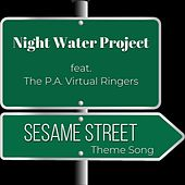 Sesame Street Theme (feat. The P.A. Virtual Ringers) von Night Water Project